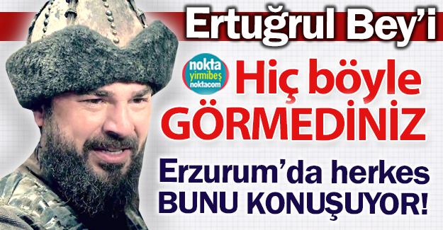 Ertuğrul Bey'e Erzurum ayarı