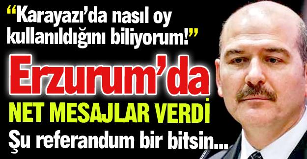 Erzurum'da net mesajlar verdi