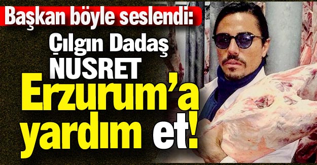 Erzurum'a yardım ET!..