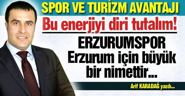 Erzurumspor bir nimettir...