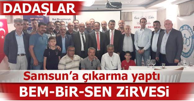 Dadaş sendikacılar Samsun'a çıkarma yaptı