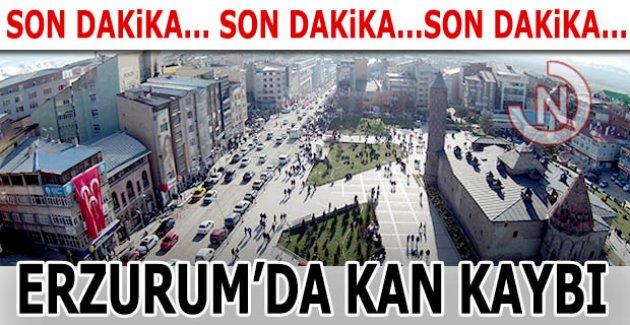 Erzurum kan kaybetti!..