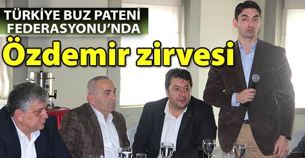 Erzurum'da Özdemir zirvesi