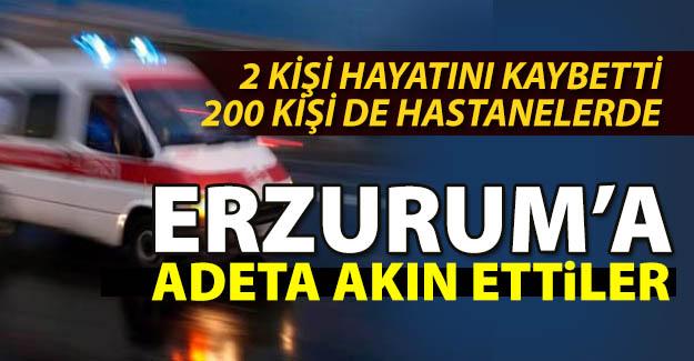 2 kişi öldü, 200 kişi hastanelerde...