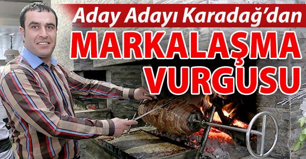 Arif Karadağ'dan marka vurgusu...