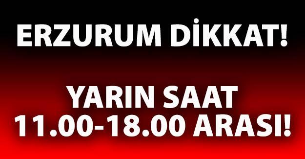 Erzurum'un dikkatine!..