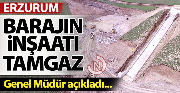 Erzurum'da baraj inşaatı tamgaz!
