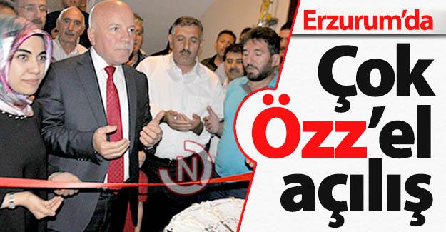 Erzurum'da çok Özz'el açılış...