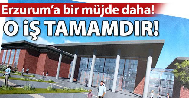 Erzurum'da o iş de tamam!