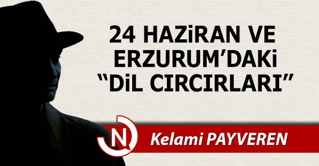 """Erzurum'daki """"Dil Cırcırları"""""""