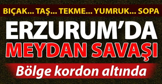 Erzurum'da meydan muharebesi!
