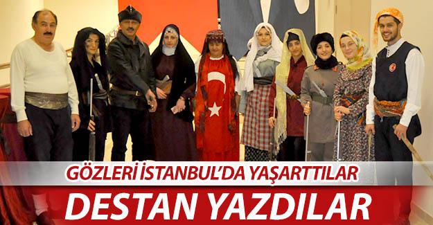 İstanbul'da destan yazdılar...