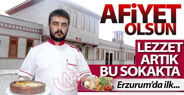 Erzurum'daki bu sokak, başka sokak!..