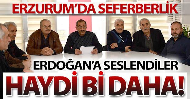 Erdoğan'a Erzurum'dan çağrı var!