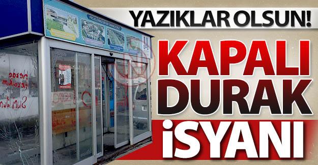 Erzurum'da kapalı durak isyanı!