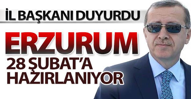 Erzurum'da 28 Şubat hazırlığı
