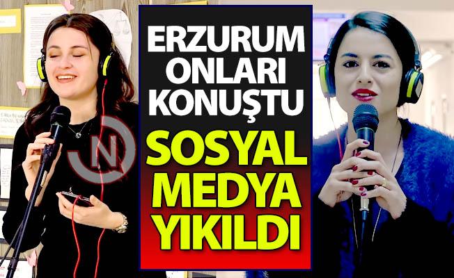 Erzurum onları konuşuyor!