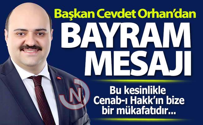 Başkan Orhan'dan bayram mesajı