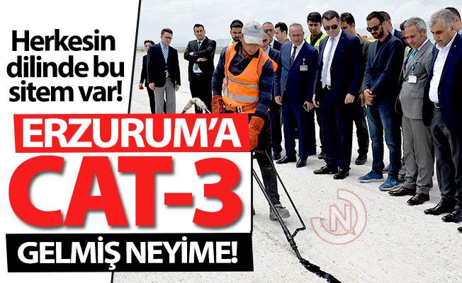 Erzurum'a CAT3-A gelmiş neyime!