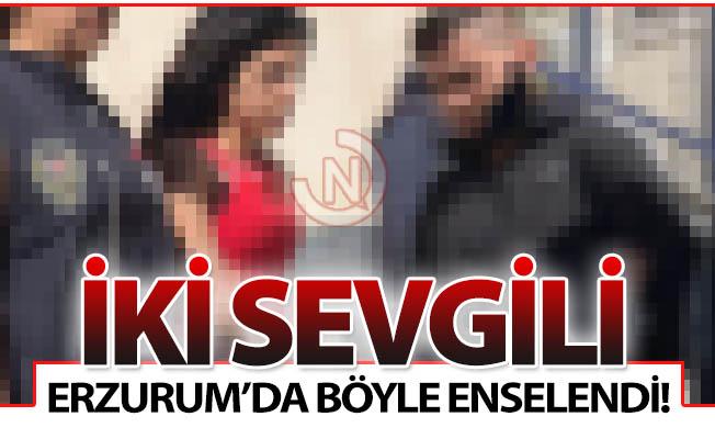 İki sevgili Erzurum'da böyle yakalandı!