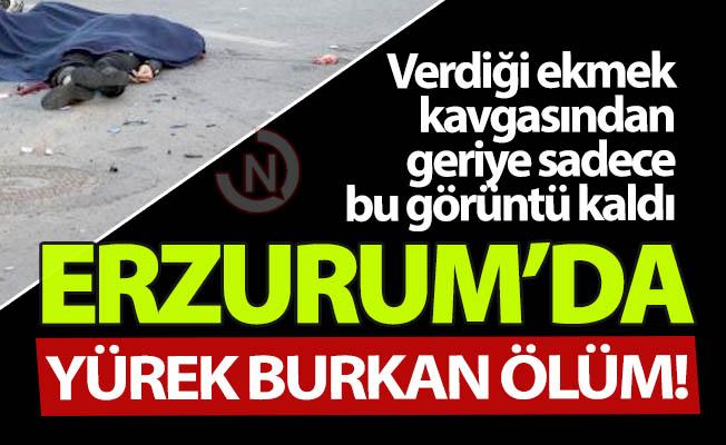 Erzurum'da yürek burkan ölüm!