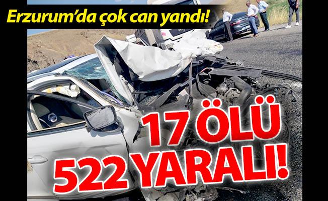 Erzurum'da 17 ölü, 522 yaralı!