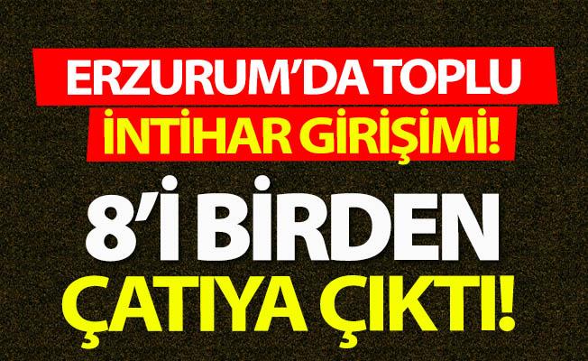 Erzurum'da toplu intihar girişimi!