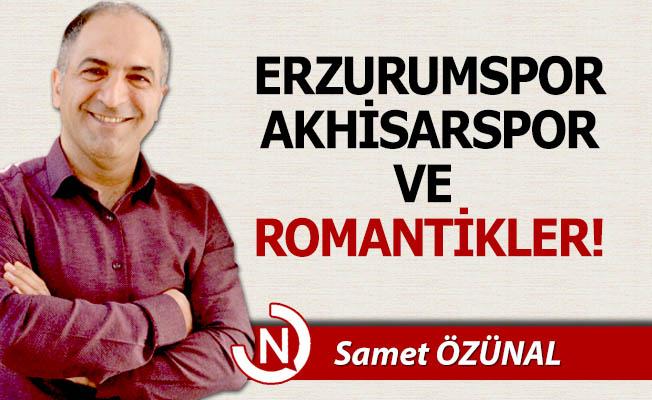 Erzurumspor ve Romantikler!