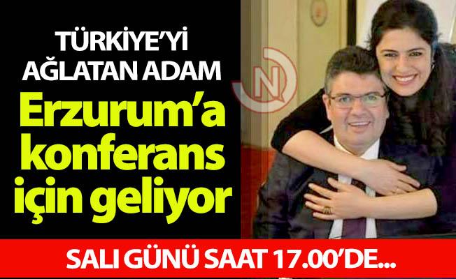 Erzurum'a konferans için geliyor