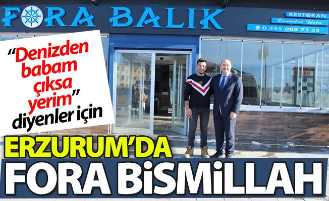 Erzurum'da FORA Bismillah!