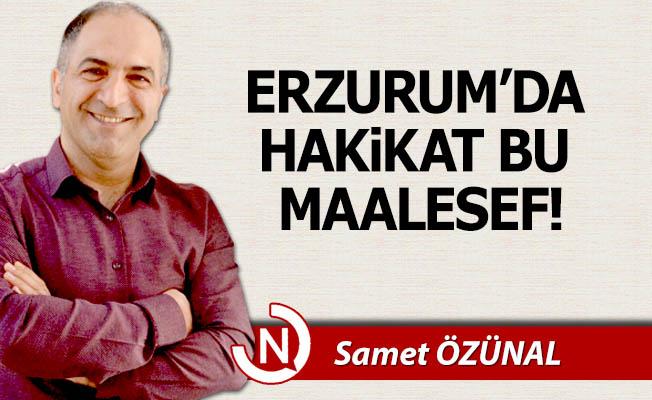 Erzurum'da hakikat bu maalesef!