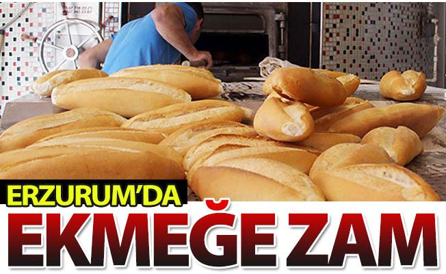 Erzurum'da ekmeğe zam!