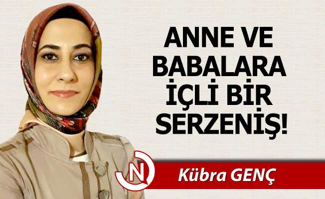 ANNE VE BABALARA İÇLİ BİR SERZENİŞ...