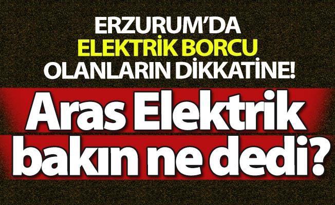 Elektrik borcu bulunanların dikkatine!