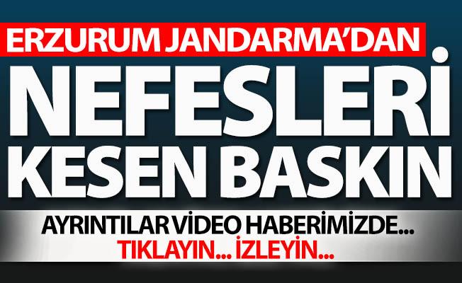 Erzurum'da nefes kesen operasyon!