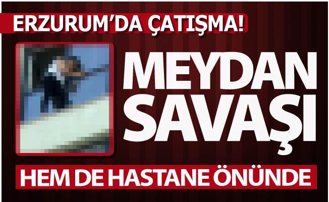 Erzurum'da silahlı çatışma!