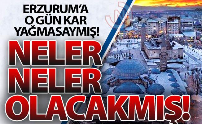Erzurum direkten dönmüş!