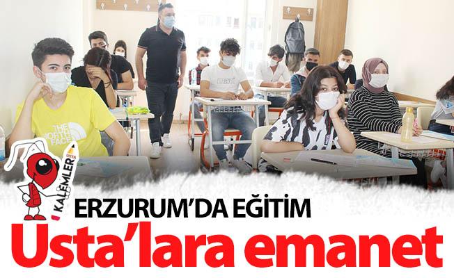 Erzurum'da eğitim USTA'lara emanet