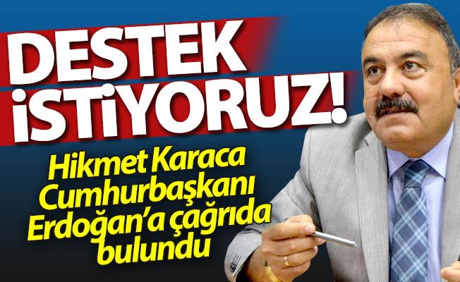 Erzurum'dan Erdoğan'a çağrı var...
