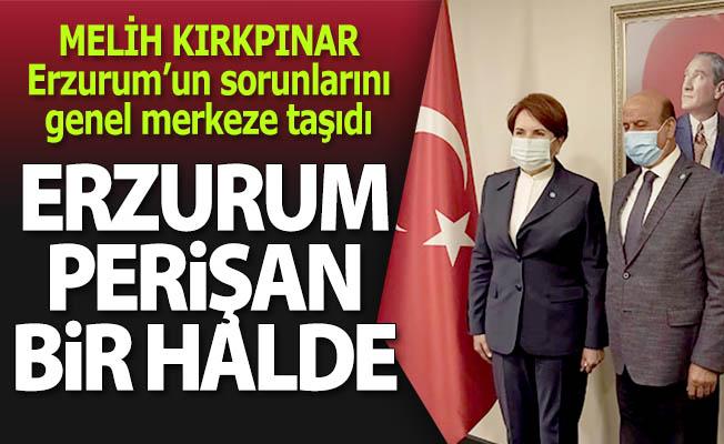 Erzurum'un sorunlarını genel merkeze taşıdı
