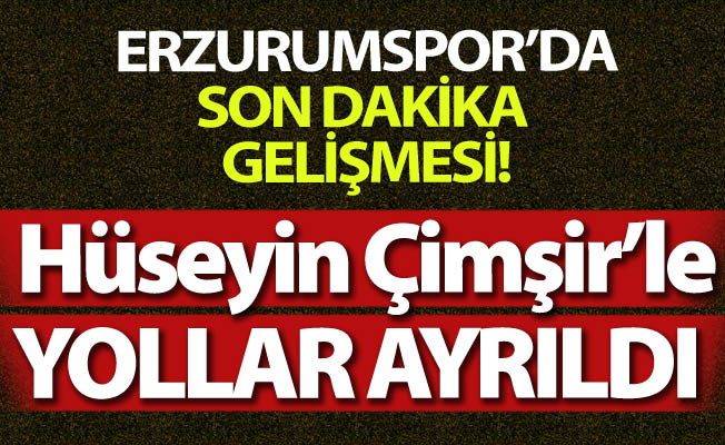 Erzurumspor'da Çimşir dönemi de kapandı!
