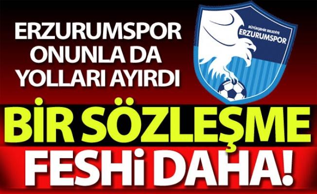 Erzurumspor'da bir fesih daha!