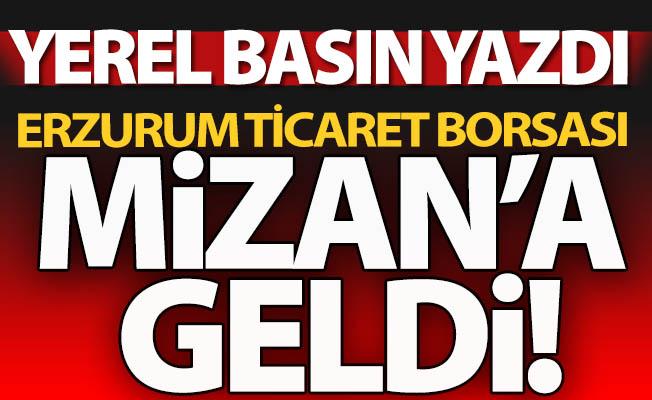 Yerel basın yazdı, Borsa Mizan'a geldi!