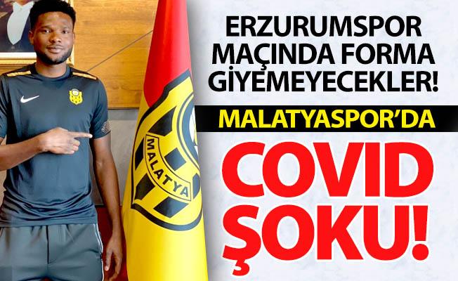 Malatyaspor'da Covid-19 şoku!