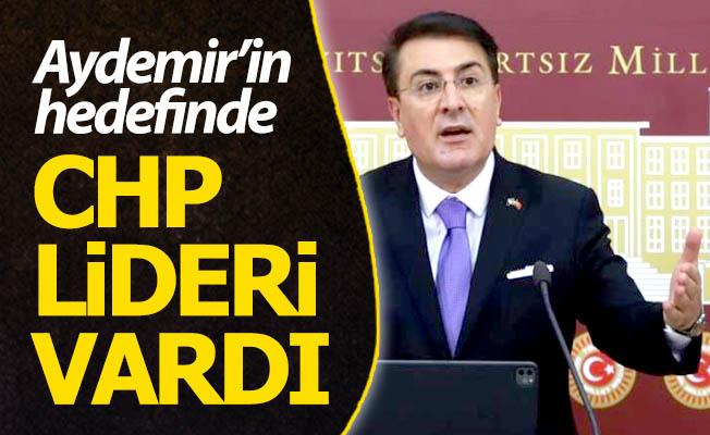 Aydemir'in hedefinde Kılıçdaroğlu vardı