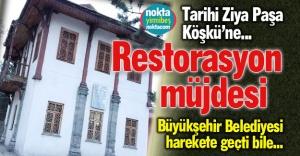 Sıra Ziya Paşa Köşkü'nde...
