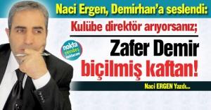 Ergen'den Demirhan'a çağrı!
