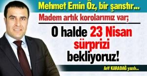 Mehmet Emin Öz, şanstır...