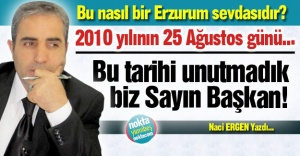 Bu nasıl bir Erzurum sevdası!
