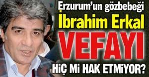 İbrahim Erkal'a vefasızlık!